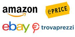 Puoi trovarci anche su Amazon, Ebay, Eprice, Trovaprezzi